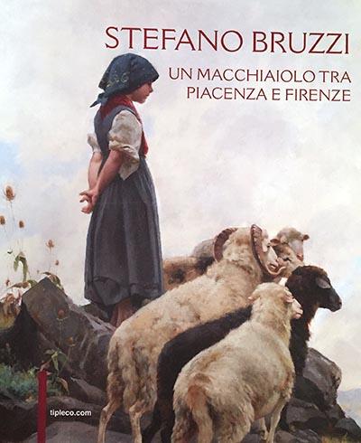 2011, Stefano Bruzzi Un Macchiaiolo tra Piacenza e Firenze, Piacenza, Fondazione Piacenza-Vigevano