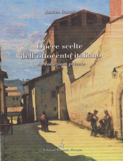 2013, Aprile, Opere scelte dell'ottocento italiano, Galleria Pananti Firenze
