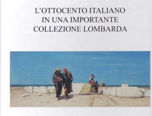 2018, L'Ottocento Italiano in una importante collezione lombarda